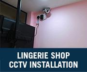 lingerie shop cctv installation johor